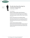 Big Data For Customer Engagement